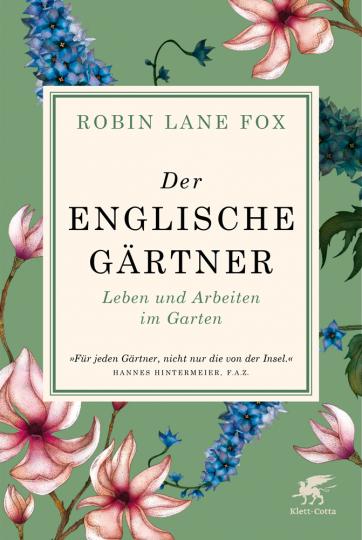Der englische Gärtner. Leben und Arbeiten im Garten.