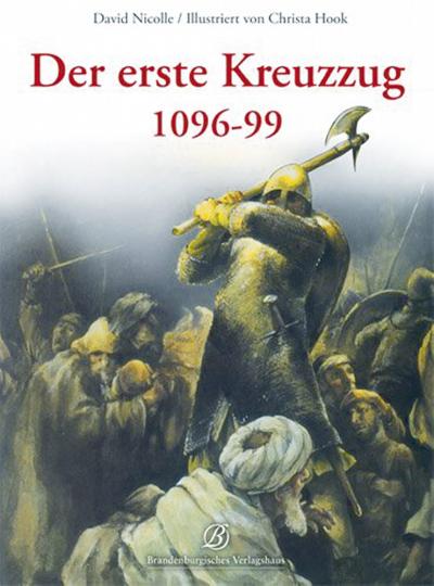 Der erste Kreuzzug - 1096-99.