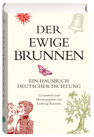 Der ewige Brunnen. Ein Hausbuch deutscher Dichtung.