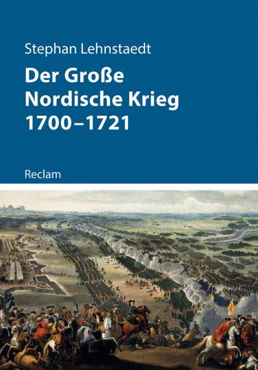 Der Große Nordische Krieg 1700-1721.