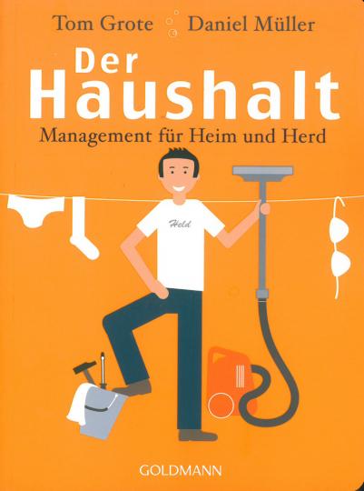 Der Haushalt - Management für Heim und Herd.