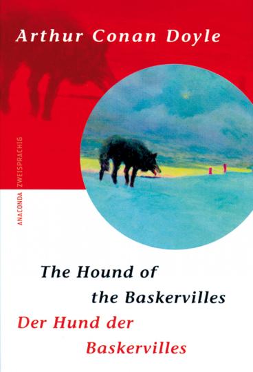 Der Hund der Baskervilles / The hound of the Baskervilles - zweisprachige Fassung