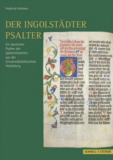 Der Ingolstädter Psalter. Ein deutscher Psalter des Spätmittelalters aus der Universitätsbibliothek Heidelberg.