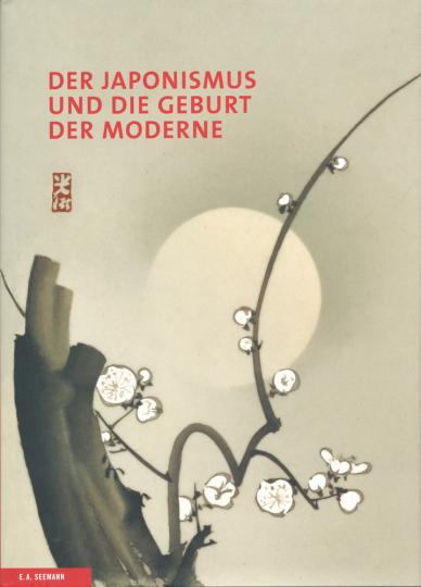 Der Japonismus und die Geburt der Moderne.