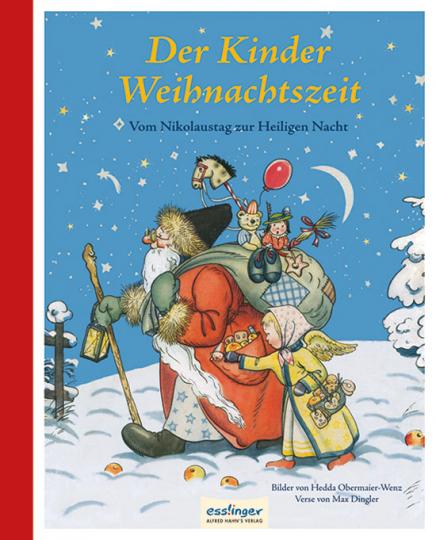 Der Kinder Weihnachtszeit. Vom Nikolaus zur Heiligen Nacht.