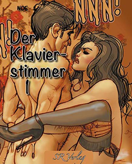Der Klavierstimmer 1. Erotic Graphic Novel.