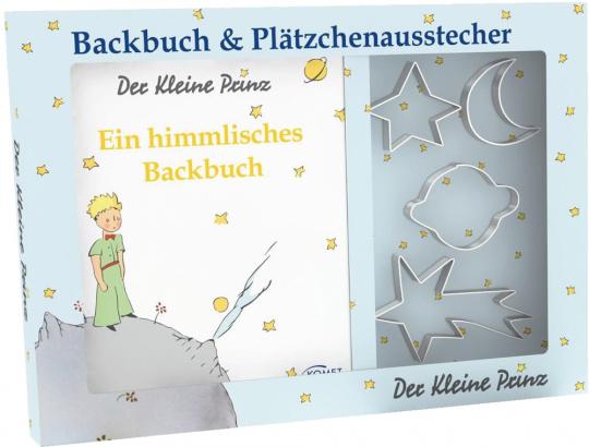 Der kleine Prinz. Ein himmlisches Backbuch mit vier Ausstechförmchen.