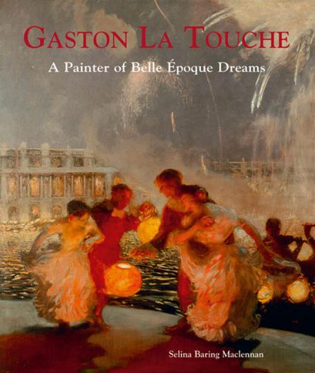 Der Maler Gaston La Touche. Träume der Belle Époque.