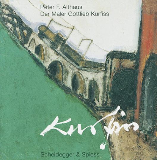 Der Maler Gottlieb Kurfiss.