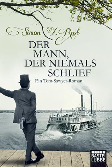 Der Mann, der niemals schlief. Ein Tom Sawyer-Roman