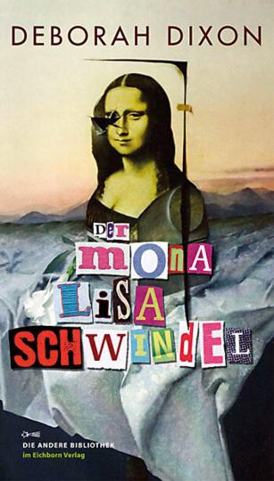 Der Mona Lisa Schwindel.
