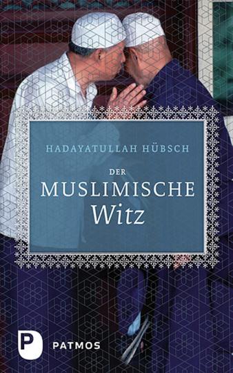 Der muslimische Witz.