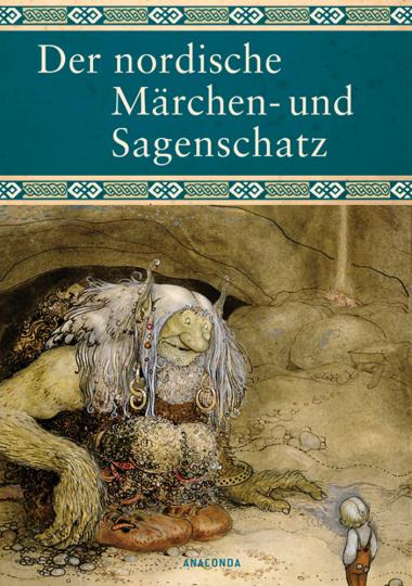 Der nordische Märchen- und Sagenschatz.