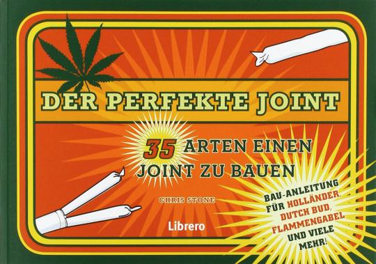 Der perfekte Joint.