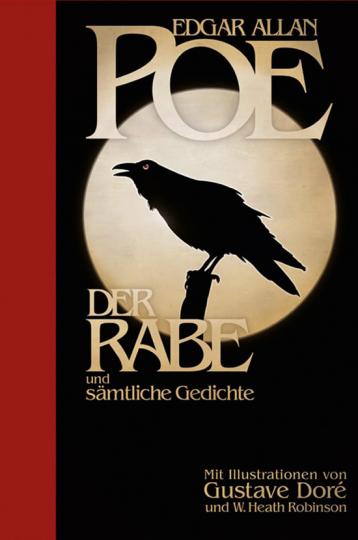 »Der Rabe« und sämtliche Gedichte.Illustriert von Gustav Doré.