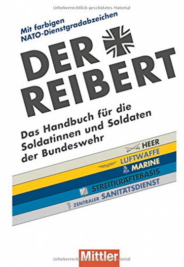 Der Reibert - Das Handbuch für die Soldatinnen und Soldaten der Bundeswehr