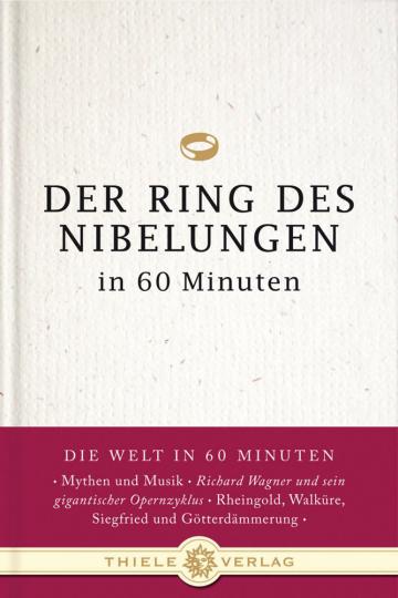 Der Ring des Nibelungen in 60 Minuten.