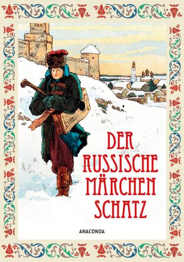 Der russische Märchenschatz.