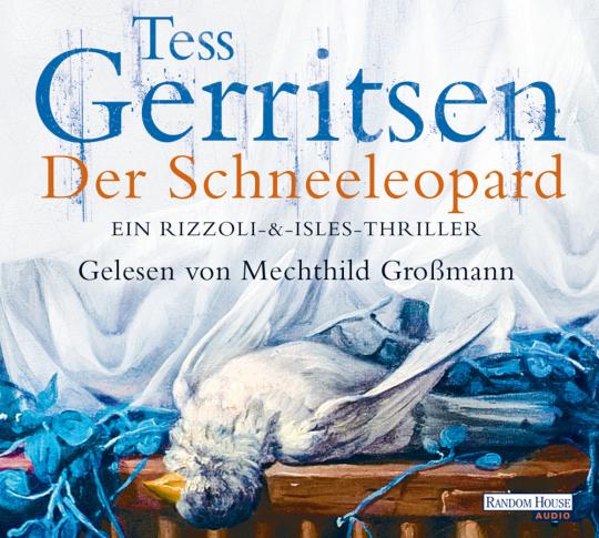 Der Schneeleopard - Ein Rizzoli & Isles-Thriller - Hörbuch Audio-CD
