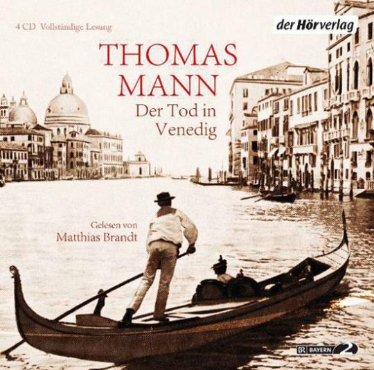 Der Tod in Venedig. Vollständige Lesung.