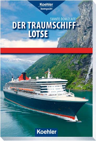 Der Traumschiff-Lotse