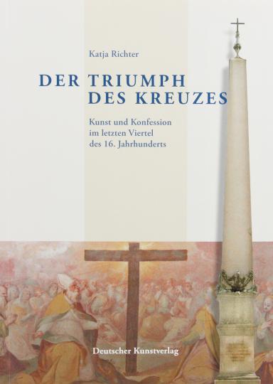 Der Triumph des Kreuzes.