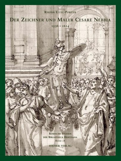 Der Zeichner und Maler Cesare Nebbia 1536-1614.