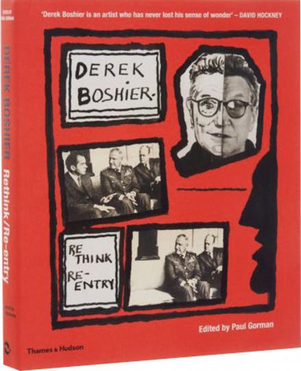 Derek Boshier. Re-Think - Re-Entry. Monografie.