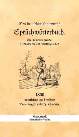 Des deutschen Landwirths Sprichwörterbuch.