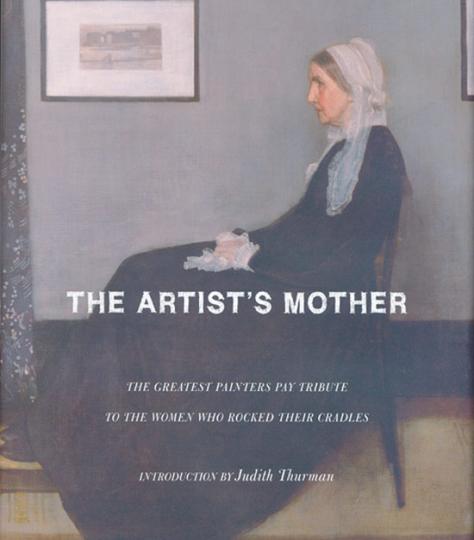 Des Künstlers Mutter. Eine Hommage der Größen der Kunstgeschichte an die Frau, die ihre Wiege schaukelte.