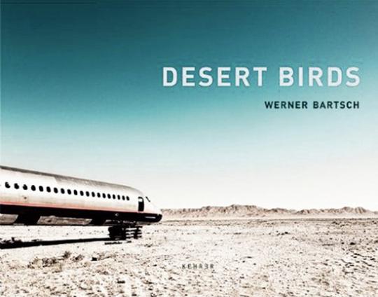 Desert Birds. Fotografien von Werner Bartsch.