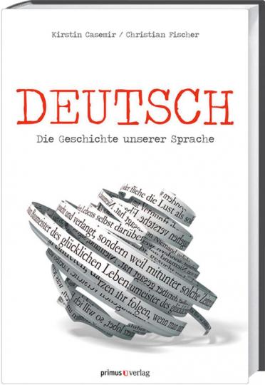 Deutsch. Die Geschichte unserer Sprache