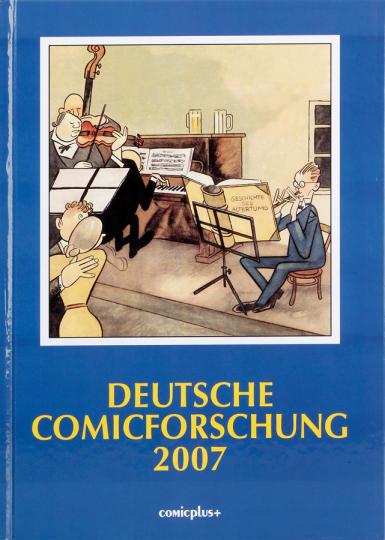 Deutsche Comicforschung 2007. Band 3.