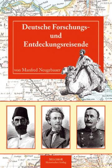 Deutsche Forschungs- und Entdeckungsreisende.