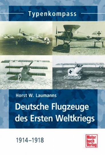 Deutsche Jagdflugzeuge des Ersten Weltkriegs: 1914-1918