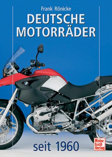 Deutsche Motorräder seit 1960.