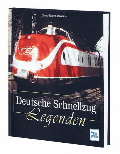 Deutsche Schnellzug-Legenden