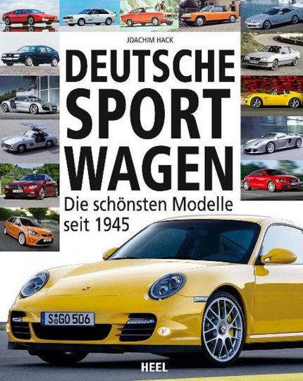 Deutsche Sportwagen - Die schönsten Modelle seit 1945.