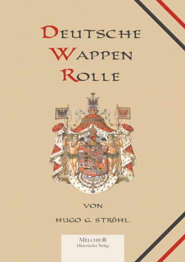 Deutsche Wappenrolle - Reprint der Originalausgabe von 1897