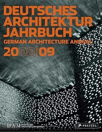 Deutsches Architektur Jahrbuch 2008/09. German Architecture Annual 2008/09