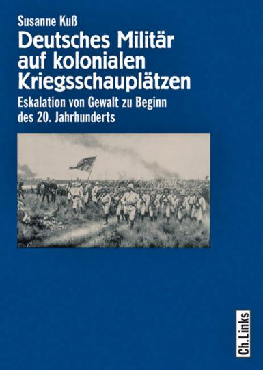 Deutsches Militär auf kolonialen Kriegsschauplätzen.