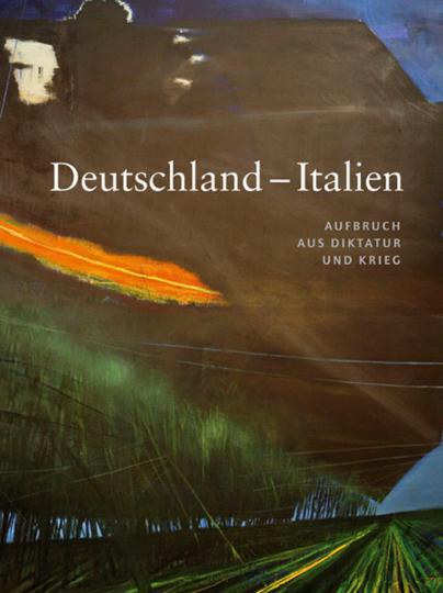 Deutschland - Italien. Aufbruch aus Diktatur und Krieg.