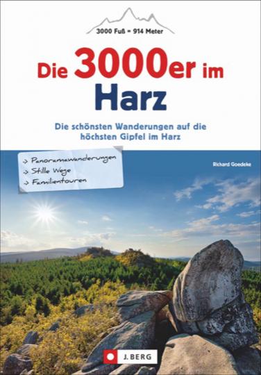 Die 3000er im Harz: Die schönsten Wanderungen auf die höchsten Gipfel im Harz.