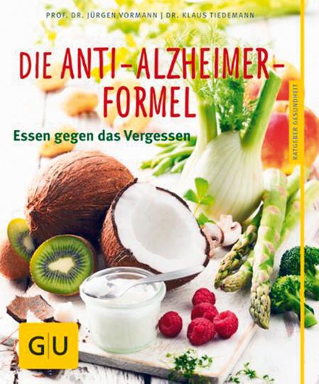 Die Anti-Alzheimer-Formel - Essen gegen das Vergessen