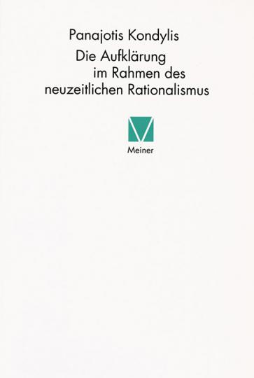 Die Aufklärung im Rahmen des neuzeitlichen Rationalismus.