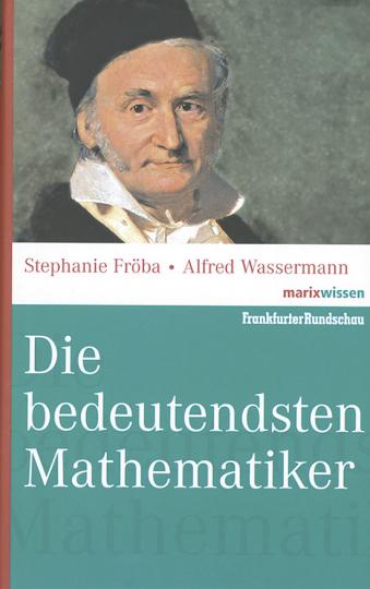 Die bedeutendsten Mathematiker.