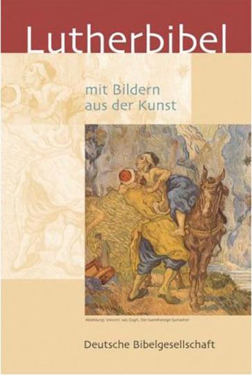 Die Bibel. Nach der Übersetzung Martin Luthers mit Bildern aus der Kunst.