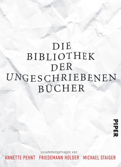 Die Bibliothek der ungeschriebenen Bücher.