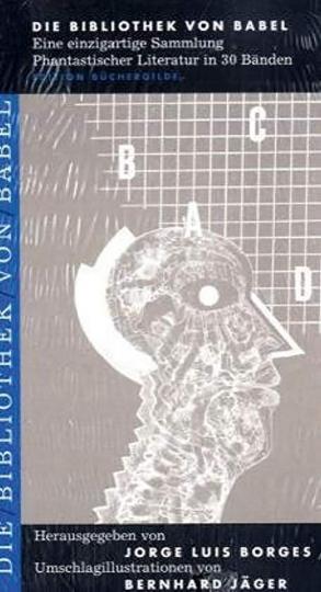 Die Bibliothek von Babel. Staffel II. Eine Künstleredition der persönlichen Lieblingswerke von Jorge Luis Borges.