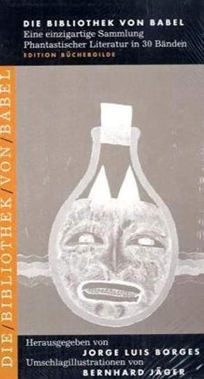 Die Bibliothek von Babel. Staffel IV. Eine Künstleredition der persönlichen Lieblingswerke von Jorge Luis Borges.